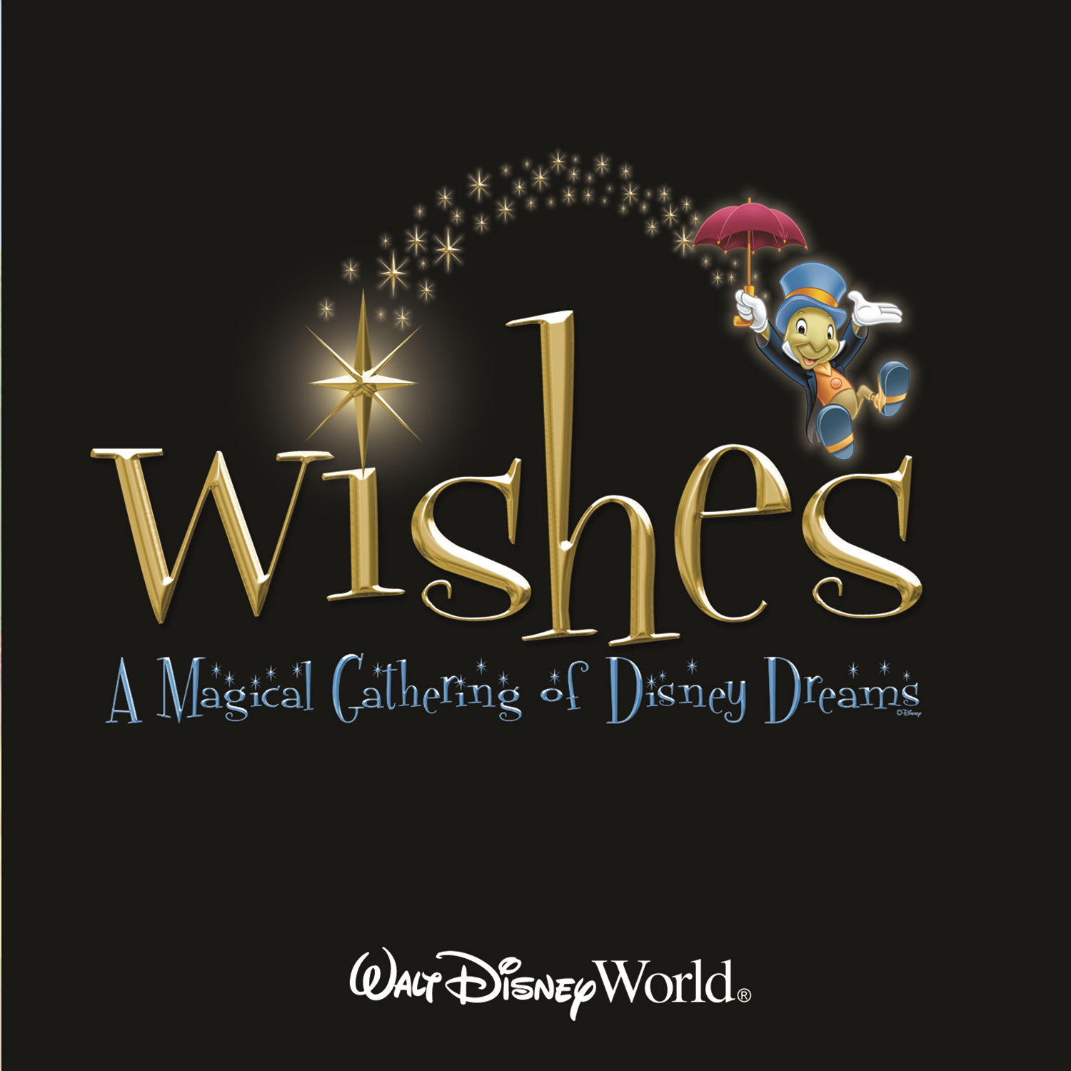 Stargazing Wishes In Anaheim Ca: Wishes: A Magical Gathering Of Disney Dreams Soundtrack CD